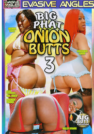 Big Phat Onion Butts 03