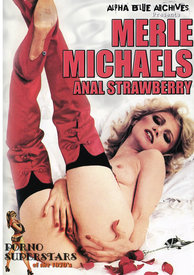 Merle Michaels Anal Strawberry
