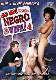 Oh No Theres A Negro In My Wife 04